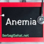Definisi Anemia Yang Perlu Diketahui