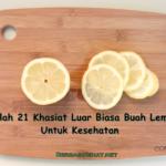 Inilah 21 Khasiat Luar Biasa Buah Lemon Untuk Kesehatan